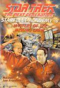 TNG - Starfleet Academy - 06. MYSTERY OF THE MISSING CREW (Michael Jan Friedman)