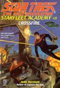 TNG - Starfleet Academy - 11. CROSSFIRE (John Vornholt)