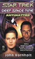 DS9 - 08. ANTIMATTER (John Vornholt)