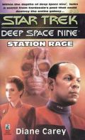 DS9 - 13. STATION RAGE (Diane Carey)