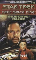 DS9 - 15. OBJECTIVE: BAJOR (John Peel)