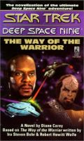 DS9 - WAY OF THE WARRIOR (Diane Carey)