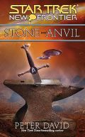 New Frontier - STONE AND ANVIL (Peter David) (HC)