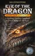 Fighting Fantasy - 21. EYE OF THE DRAGON