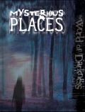 WOD - MYSTERIOUS PLACES