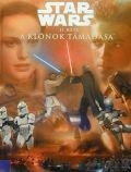 Star Wars - II. rész - A KLÓNOK TÁMADÁSA képeskönyv (antikvár)
