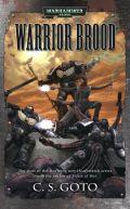 Deathwatch - WARRIOR BROOD (C.S. Goto)