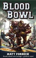 Blood Bowl - 1. BLOOD BOWL (Matt Forbeck)
