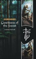 Elves - GUARDIANS OF THE FOREST (Graham McNeill)