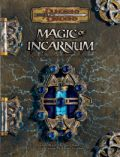 D&D 3rd Ed. - MAGIC OF INCARNUM