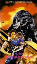 Aliens - BOLYGÓ NEVE: HALÁL, A (antikvár)