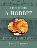 HOBBIT, A - szövegkritikai kiadás