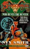 Shadowrun - WHO HUNTS THE HUNTER? (used