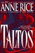Lives of the Mayfair Witches - 3. TALTOS (used)